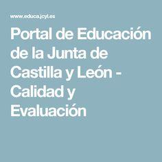 Portal de Educación de la Junta de Castilla y León - Calidad y Evaluación