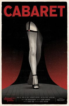 Cabaret Poster from Kansas City Rep Theater. - Perfectly marvelous design.