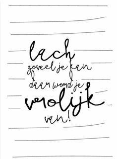 Quotes For Kids, Great Quotes, Inspirational Quotes, Sign Quotes, Words Quotes, Sayings, Dutch Quotes, Word Pictures, Typography Quotes