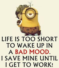Good Morning Minion Quotes | Minions Quotes p1 01