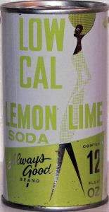 Great graphic on a desirable Always Good Low Cal Soda Can! Lime Soda, Pop Cans, Canning, Home Canning, Conservation