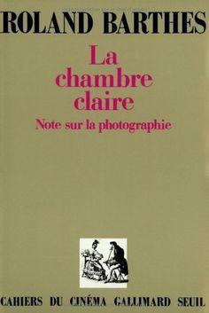 La chambre claire : note sur la photographie : Médiathèque intercommunale Montélimar-Sésame