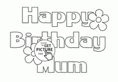 Happy Birthday Mum Letters Card Coloring Page For Kids Holiday Pages Printables Free