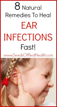Natural Remedies for Ear Infections - SeedsOfRealHealth.com