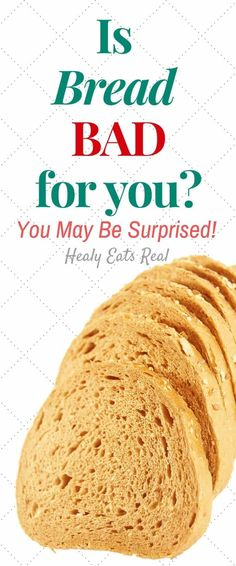 Is Bread Bad For You? You May be Surprised! - Is bread bad for you? You may be surprised at the answer! This article offers sound nutritional research to help guide you. Healthy Fats, Healthy Choices, Healthy Eating, Clean Eating, Paleo Recipes, Real Food Recipes, Easy Recipes, Chocolate Nutrition, Nutrition Education