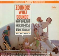 Dean Elliott - ZOUNDS! WHAT SOUNDS! (1962) An excellent album, well worth listening to!