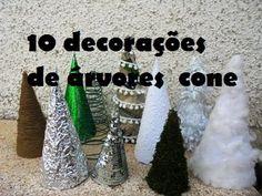 Tutorial de Natal - 10 decorações para árvores em cone