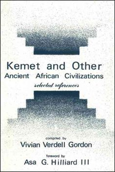 Kemet and Other Ancient African Civilizations: Selected References