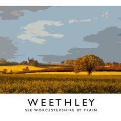 Weethley (Railway Poster)