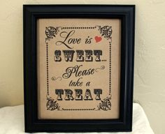 For the lolly buffet! 8 x 10 Candy Bar / Candy Buffet / Favors Wedding Sign - Single Sheet- Love is Sweet. $6.00, via Etsy.