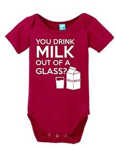 You Drink Milk Out of A Glass? Onesie Funny Bodysuit Baby Romper Red 6-12 Month