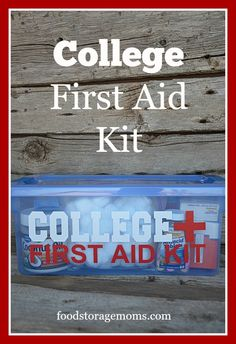 What Should I Put In My College First Aid Kit | by FoodStorageMoms.com College Survival, Survival Prepping, Emergency Preparedness, Survival Skills, Survival Gear, Survival Fishing, College Essentials, College Life, College Guys