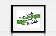 Neniam ridetu al krokodilo!! Never Smile at a Crocodile / Peter Pan - Lyrics Wall Art - Digital Instant Download by JumeoDesign on Etsy https://www.etsy.com/listing/233341913/never-smile-at-a-crocodile-peter-pan