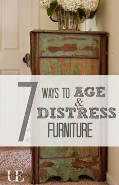Best DIY Projects: 7 Ways to Age and Distress Furniture