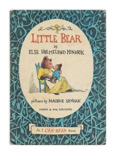 """Little Bear"" by Else Holmelund Minarik. Pictures by Maurice Sendak. Published by Harper and Row, Maurice Sendak, I Can Read Books, My Books, Story Books, Library Books, My Childhood Memories, Sweet Memories, 90s Childhood, Vintage Children"