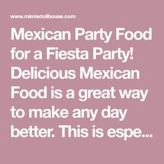 Mexican Party Food for a Fiesta Party! Delicious Mexican Food is a great way to make any day better. This is especially true if you are throwing a fiesta! Mexican Chili, Spanish Rice, Homemade Salsa, Mango Salsa, Mexican Party, Carne Asada, Feeding A Crowd, Fiesta Party, Chicken Fajitas