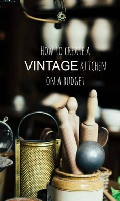 Vamp Up Your Vintage Kitchen On a Budget! – a beautiful space - Vamp Up Your Vintage Kitchen- On a Budget! – How to create a vintage kitchen ona budget – some - Budget Kitchen Remodel, Kitchen On A Budget, Home Improvement Loans, Home Improvement Projects, Annie Sloan, Old Kitchen, Kitchen Decor, Kitchen Ideas, 1950s Kitchen