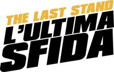 Il logo di The Last Stand - L'Ultima Sfida