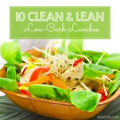 10 Clean and Lean Low-Carb Lunches #weightloss #lowcarb #recipes #lunch