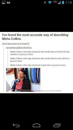 Misha Collins is the type to get lost in a grocery store