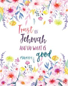 Trust in Jehovah and do what is good 2017 Yeartext Pioneer School Gifts, Pioneer Gifts, Christian Devotions, Christian Quotes, Bible Verses Quotes, Bible Scriptures, Jw Bible, Jw Gifts, Bible Text