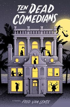 Fred Van Lente's Ten Dead Comedians is recommended summer reading for adults. Check out this list for more top beach reads from 2017.