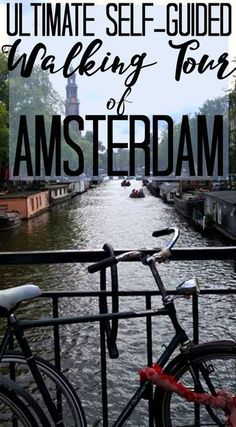 """If you only had one day to see Amsterdam, or just wanted to see as much as possible in one day, here's how!  The tour is laid out as a circle so that you can start at the point closest to where you are staying, and work your way back! Luckily, Amsterdam is small enough that you really can """"hit all the spots"""" in one day, as long as you follow this map! #travel #blog #Amsterdam #walking #tour #self #guide #Netherlands #wanderlust"""