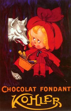 Vintage Chocolate Ad featuring Little Red Riding Hood and wolf.