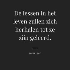 Burn-out: Ik had een terugval - door Elke van Real Love Quotes, Pretty Quotes, Love Yourself Quotes, Amazing Quotes, Life Lesson Quotes, Life Quotes, Success Quotes, Bullet Journal Quotes, Brave Quotes