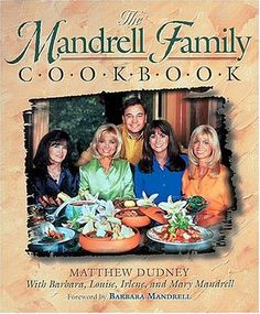 AUTOGRAPHED BY ALL FOUR SISTERS AND THE AUTHOR!!!  --  The Mandrell Family Cookbook by Matthew Dudney -- http://www.amazon.com/gp/product/155853752X/ref=as_li_tl?ie=UTF8&camp=1789&creative=390957&creativeASIN=155853752X&linkCode=as2&tag=5678damywatoa-20&linkId=UWBU2RI2HAKSQES6