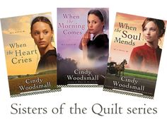 Sisters of the Quilt Series | Cindy Woodsmall Love love love this series!  I could not put these down.  Read all three in one weekend.