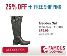 FAMOUS FOOTWEAR $$ Coupon to Save 25% off!