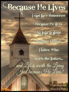 Church hymn Because He Lives Sunday Church Quotes, Sunday Quotes Funny, Good Morning Quotes, Hymn Quotes, Prayer Quotes, Faith Quotes, Religious Quotes, Spiritual Quotes, Blessed Sunday
