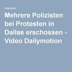 Mehrere Polizisten bei Protesten in Dallas erschossen - Video Dailymotion