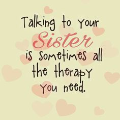 Soul Sister Quotes, Cute Sister Quotes, Little Sister Quotes, Sister Poems, Brother Sister Quotes, Best Friend Quotes, Sister Sayings, Daughter Poems, Best Sister