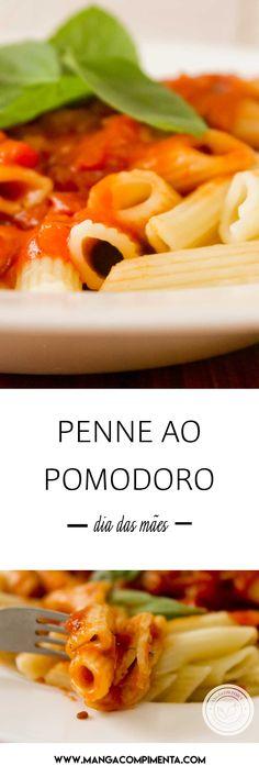 Receita de Penne ao Pomodoro - prepare um clássico simples e delicioso para o Dia das Mães. #receitas #diadasmães