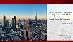 #prelaunch #teaser #downtown #dubaiproperties #DP #emaar #Nakheel #damac #realestate #redefining #realestate in #dubai  #MyDubai #capellaproperties