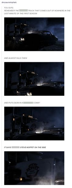 Remember the truck that comes out of nowhere in the last minute of the first season and almost kills them and puts Dean into a coma? It says STEVE MOFFET on the side O.O <- Ladies and gentlemen, I give you Superwholock.