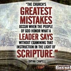 Make sure what EVERYone says can be backed up with scripture. They may say the Lord told them something, but if it goes against the Word, that person is a liar and a false prophet.