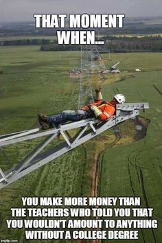 Yea I was up there once working transmission lines, then I looked dwn n started vomiting profuslly!!