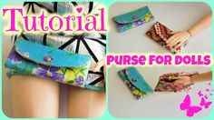 Tutorial : how to make a miniature purse for dolls