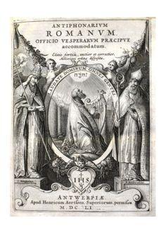 Antiphonarium romanum, Antwerpiae, apud Henricum Aertssen, 1651. © Biblioteca Carrobiolo