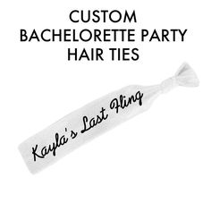 Custom Bachelorette Party Hair Ties