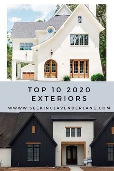 Top 10 Exteriors for 2020  Do you love driving around neighborhood being inspired by people's homes? Oh just me? Maybe you are renovating, buying, or building this coming year. Wonder what is on trend and what would make your house a real WOW? This post is about to blow your mind with what's on trend for 2020, and maybe you'll be a little surprised. #exteriors #curbappeal #newbuild #fixerupper
