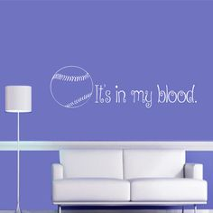 Hey, I found this really awesome Etsy listing at https://www.etsy.com/listing/220160862/its-in-my-blood-softball-wall-decal