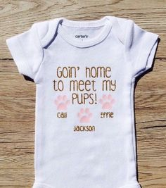 Goin' Home To Meet My Pups/ Kitties Custom Baby Onesie/ Newborn Going Home Outfit
