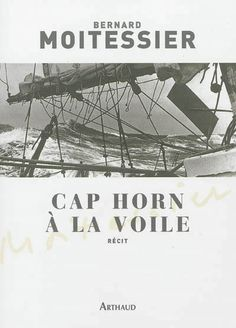 CAP HORN A LA VOILE, MOITESSIER BERNARD, librairie-maritime.com