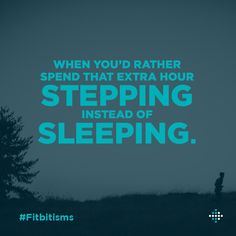 Let's wind back our clocks and move forward with our mission. #Fitbitisms #daylightsavings