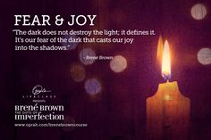 This card is helping to inspire me on my journey to wholeheartedness.Joy Quote by, Brene Brown.  Embrace the light and find your joy.