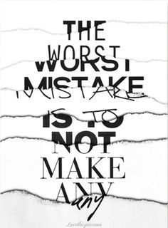 the worst mistake life quotes quotes quote cool life wise advice wisdom life lessons